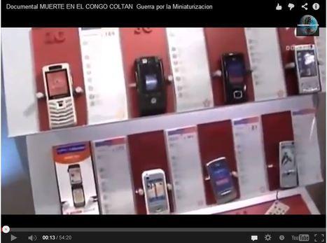Documental MUERTE EN EL CONGO. COLTAN. Guerra por la Miniaturizacion | tecno4 | Scoop.it