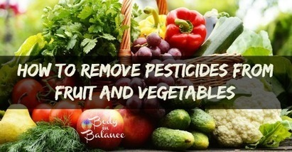 How To Remove Pesticides From Produce | The Basic Life | Scoop.it