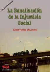 La banalización de la injusticia social (2da Edición)   Editorial   Topía   Contra-hegemonías: salud, educación…   Scoop.it