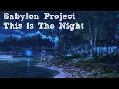 Babylon Project - This is The Night - YouTube | Fail Videos and Funny Stuff | Scoop.it