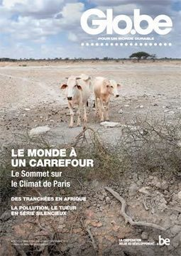 Le climat au centre du nouveau Glo.be | International aid trends from a Belgian perspective | Scoop.it