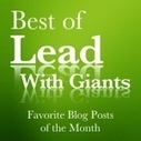 The Best of Lead With Giants January 2014 | Leadership | Scoop.it