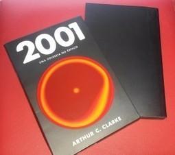[Resenha] 2001: Uma Odisseia no Espaço - Arthur C. Clarke | Leitor Cabuloso | Ficção científica literária | Scoop.it