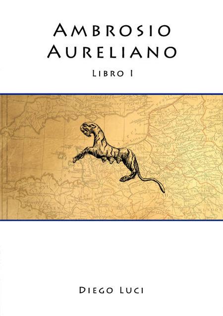 Alex Coman: Tra storia e leggenda: Ambrosio Aureliano. Intervista a Diego Luci. | Testi e opere di Alex Coman | Scoop.it
