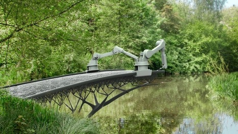 A robot is planning to 3D print a steel bridge in Amsterdam | Xposed | Scoop.it