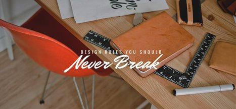20 Design Rules You Should Never Break – Design School | Graphic Design and Muses | Scoop.it