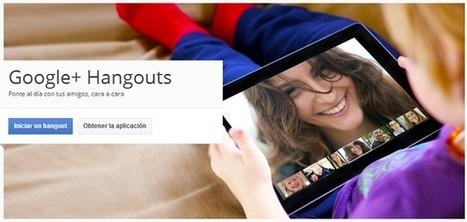 Hangouts para desamurallar el aula | Nuevas tecnologías aplicadas a la educación | Educa con TIC | APRENDIZAJE | Scoop.it