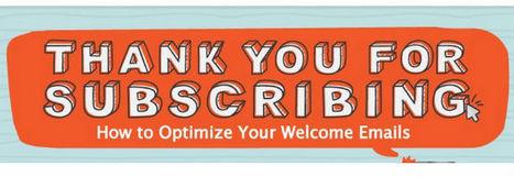 Optimiser vos mails de bienvenue | Newsletters : conseils et bonnes pratiques | Scoop.it