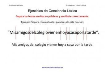 Ejercicios dislexia Separar frases largas escritas en palabras conciencia léxica - Orientacion Andujar | Logos | Scoop.it