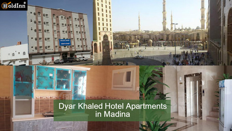Dyar Khaled Hotel Apartments in Madina | Cheap Hotels in Madinah Near Haram | Saudi Arabia Hotels and Apartments | Scoop.it