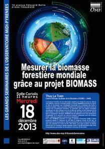 Mesurer la biomasse forestière mondiale grace au projet BIOMASS / Agenda / Actualités / OMP - OMP | Actualité des laboratoires du CNRS en Midi-Pyrénées | Scoop.it