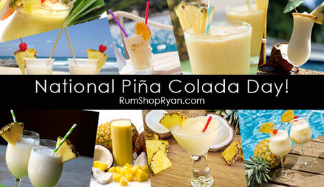 July 10th Is National Pina Colada Day! | Rhum | Scoop.it