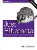 Just Hibernate - PDF Free Download - Fox eBook | IT Books Free Share | Scoop.it