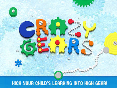 Crazy Gears- Teaches Children about the Physical Properties of Motion, App Review - Fun Educational Apps for Kids | iPads and Other Tablets in Education | Scoop.it