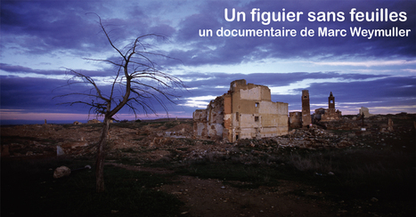 Un figuier sans feuilles : un documentaire produit en Bourgogne à soutenir ! | Bien communiquer | Scoop.it