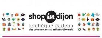 Shop in Dijon - Timeline Photos | Facebook | Les Chèques-Cadeaux | Scoop.it