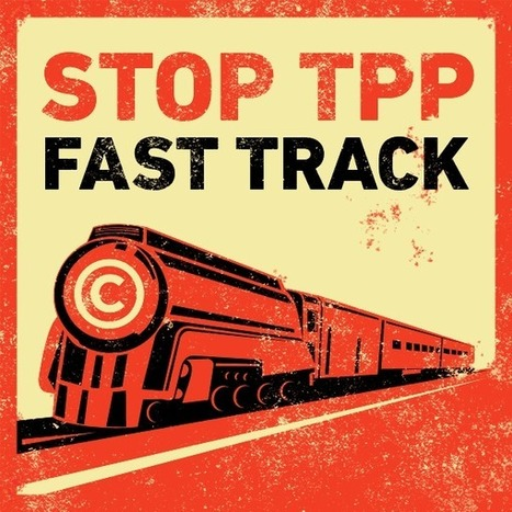 We Join Dozens of Organizations and Businesses to Protest TPP Copyright Proposals | EFF.org | Surfing the Broadband Bit Stream | Scoop.it