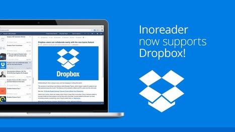 Inoreader now supports Dropbox | RSS Circus : veille stratégique, intelligence économique, curation, publication, Web 2.0 | Scoop.it