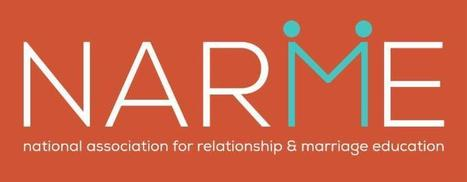 Fwd: Be Sure to Register for the Upcoming NARME Webinar on November 19th at 2:00pm - 3:30 pm EST!/NARME Leadership Summit June 15-17, 2015! | Healthy Marriage Links and Clips | Scoop.it