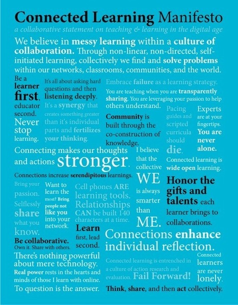 Connected Learning Manifesto - Add to a Statement on the What, Who and Why | CF Educational Technology | Scoop.it