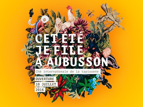Cité internationale de la tapisserie - Aubusson | Textile Horizons | Scoop.it