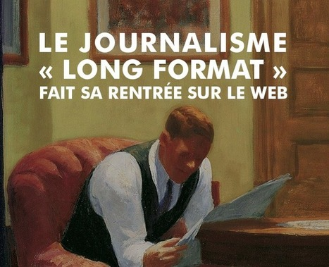 Le long format fait sa rentrée | Communication médiatique | Scoop.it