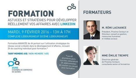 Formation Linkedin avancée. Mardi le 9 février à Québec! - Proxima Centauri | LinkedIn | Scoop.it