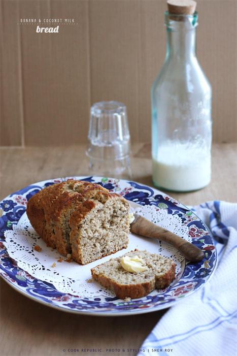 Banana And Coconut Milk Bread | Cook Republic | Veggie & vegan desserts | Scoop.it