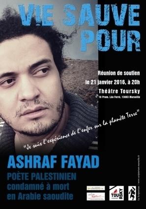 SOIRÉE DE SOUTIEN AU POÈTE ASHRAF FAYAD à MARSEILLE théâtre Toursky le 21 janvier à 20h | Poésie Elémentaire | Scoop.it
