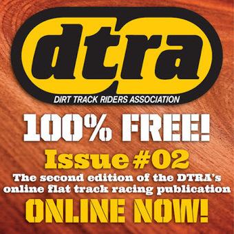 DTRA Magazine #2 | California Flat Track Association (CFTA) | Scoop.it