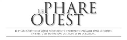 Le Phare Ouest ... éclaire l'actualité bretonne depuis le 1er juin | Les médias face à leur destin | Scoop.it