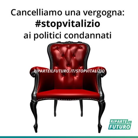 Petizione: stop al vitalizio agli ex parlamentari condannati per mafia e corruzione | Il mondo che vorrei | Scoop.it