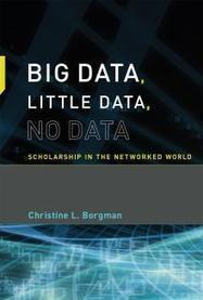 Big Data, Little Data, No Data   The MIT Press   Big Data   Scoop.it