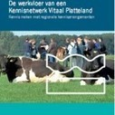 Regionale kennisarrangementen – Downloads en links « Netwerk Platteland | leerwerklandschappen | Scoop.it