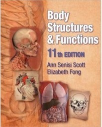 Test Bank For » Test Bank for Body Structures and Functions, 11th Edition: Ann Scott Download | Biology Test Bank | Scoop.it