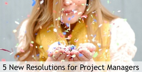 5 New Year's Resolutions for Project Managers | Social Project Management | Scoop.it