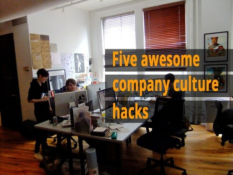 What five startups did to improve their company culture - Sandglaz Blog | How to set up a Consulting Services Business | Scoop.it