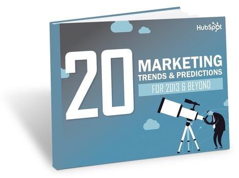 Les 20 prédictions marketing de Hubspot pour 2013 | Agence 1min30, Inbound marketing et communication digitale à Paris | Veille, E-commerce, web : Sumotic | Scoop.it