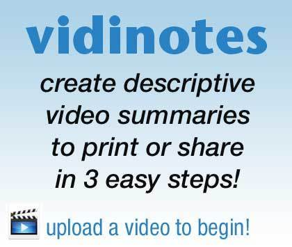 Create a printable summary of your video with Vidinotes! | Tech Tools and Resources | Scoop.it