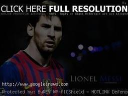Lionel Messi biography | Celebrities and News World | Scoop.it