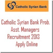 Catholic Syrian Bank (CSB) Recruitment for 300 Probationary Assistant Manager Posts 2013 | TheAPNews | Scoop.it
