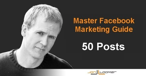 The 50 Most Valuable Facebook Marketing Lessons and Tutorials of 2013 | Herramientas Social Media | Scoop.it
