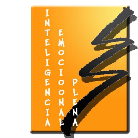 Inteligencia Emocional Plena | Otras maneras de ver... | Scoop.it