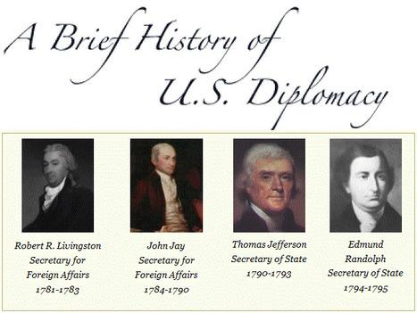 A Brief History of U.S. Diplomacy | Social Studies | Scoop.it