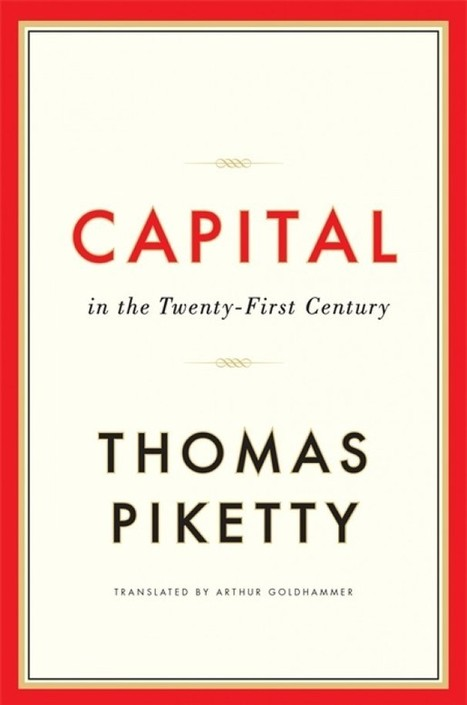 Here's an unlikely bestseller: A 700-page book on 21st century economics | Advocating a Wealth Threshold | Scoop.it