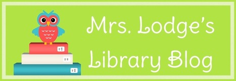 Mrs. Lodge's Library | LIS5524: Professional Learning Network | Scoop.it
