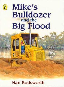 Mike's Bulldozer and the Big Flood | Disaster Changes - Stage Two | Scoop.it