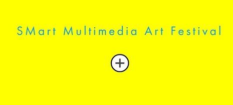 #Call - 8th Annual SMart Multimedia Arts Festival | ARTE, ARTISTAS E INNOVACIÓN TECNOLÓGICA | Scoop.it