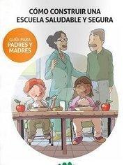 Cómo construir una escuela saludable y segura – Guía para padres y madres | Intervención Socioeducativa | Scoop.it