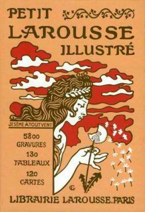 Le Petit #Larousse illustré 1905 en ligne | Nos Racines | Scoop.it